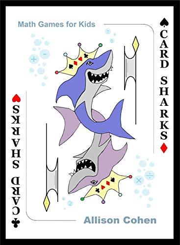 Card Sharks : Math Games for Kids