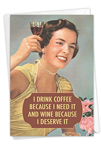 Drink Coffee and Wine - Hysterical Women's Birthday Greeting Card with Envelope (4.63 x 6.75 Inch) - Vintage Birthday Gratitude Card for Women - Funny Retro Stationery for Bday 4077