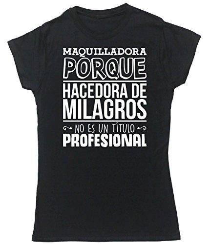 HippoWarehouse Maquilladora Porque Hacedora de Milagros No Es Un Título Profesional camiseta manga corta ajustada para mujer