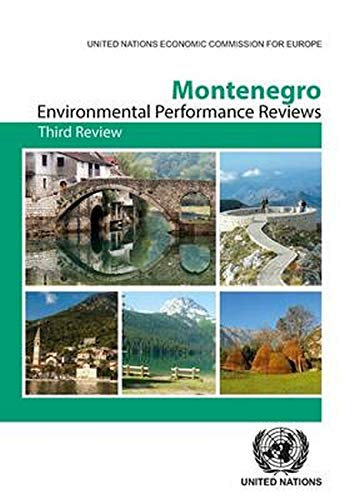 Europe, U: Environmental Performance Review: Montenegro: Third Review (Environmental Performance Reviews (By Country), Band 41)