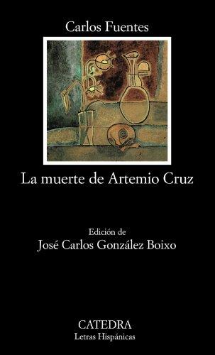 Fuentes: Muerte de Artemio Cruz (Letras Hispánicas)