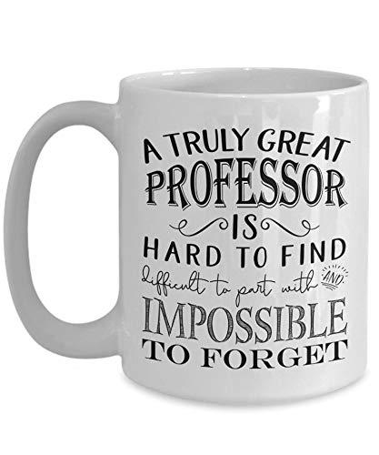 Truly Great Professor Mug - Tenured Professor for Men or Women - Retirement or Appreciation Idea (11oz, white)