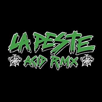 La Peste (Acid Remix)