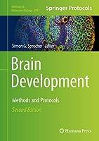 Brain Development: Methods and Protocols (Methods in Molecular Biology, 2047)