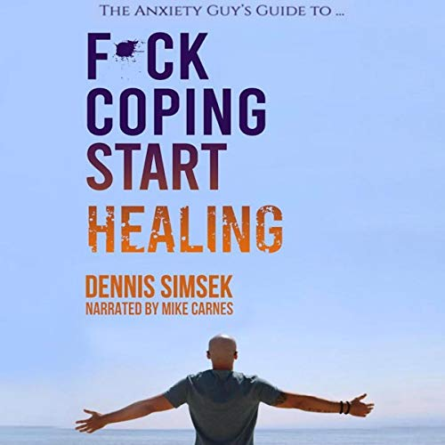 F--k Coping Start Healing  By  cover art