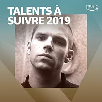 Talents à suivre 2019