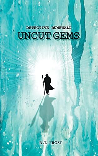 Detective Runewall: Uncut Gems