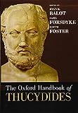 The Oxford Handbook of Thucydides (OXFORD HANDBOOKS SERIES)