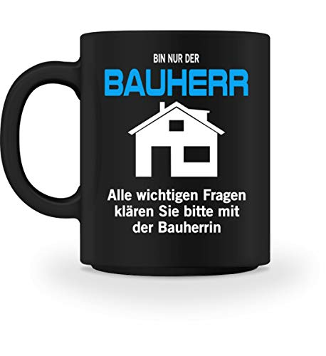 FlairWear Bauherr Design Geschenk Hausbau Richtfest Entscheider - Tasse -M-Schwarz