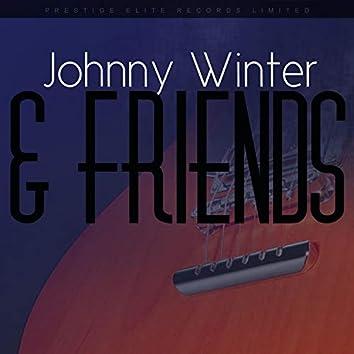 Johnny Winter & Friends