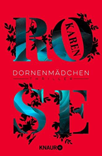 Dornenmädchen: Thriller (Die Dornen-Reihe, Band 1)