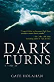 Dark Turns: A Novel (English Edition)