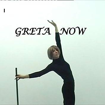 Greta Now