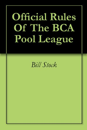 Official Rules Of The BCA Pool League (English Edition)