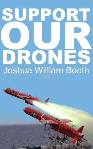 Support Our Drones (English Edition)