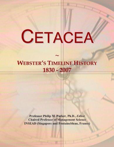 Cetacea: Webster's Timeline History, 1830 - 2007