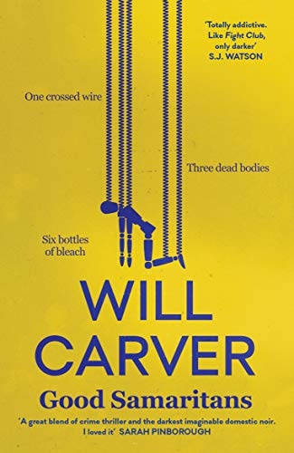 Good Samaritans (Detective Sergeant Pace Series Book 1) by [Will Carver]