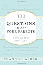 Download 300 Questions to Ask Your Parents Before It's Too Late PDF