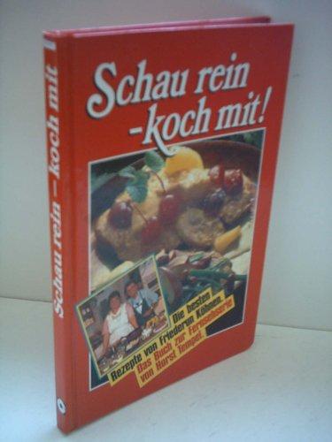 Schau rein - koch mit! (Compact TV-Kochbücher)