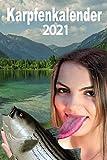 Karpfenkalender 2021: Kalender 2021 für Angler - Terminplaner für Angler - Fischer Kalender 2021 - Kalender Karpfen - DinA 5 (German Edition)