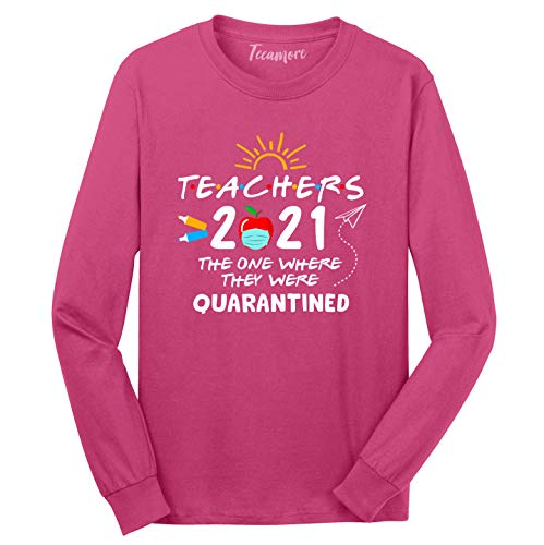 Teachers 2021 Shirt The One Where They Where Quarantined Women Long Sleeve T-Shirt
