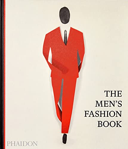 Compare Textbook Prices for The Men's Fashion Book  ISBN 9781838662479 by Phaidon Editors,Gallagher, Jacob