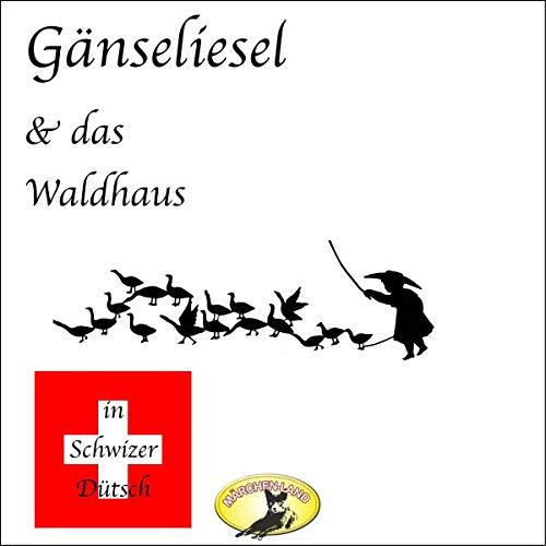 『Gänseliesel & Das Waldhaus』のカバーアート