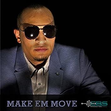 Make Em Move