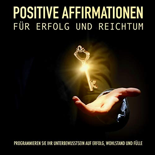 Positive Affirmationen für Erfolg und Reichtum cover art