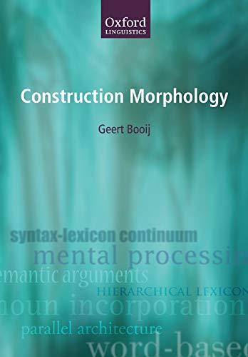 Construction Morphology (Oxford Linguistics)