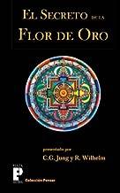 El secreto de la flor de oro (Spanish Edition)