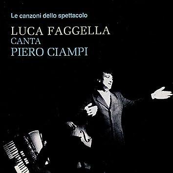 """Le canzoni dello spettacolo: """"Luca Faggella canta Piero Ciampi"""""""