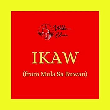 """Ikaw (From """"Mula Sa Buwan"""")"""