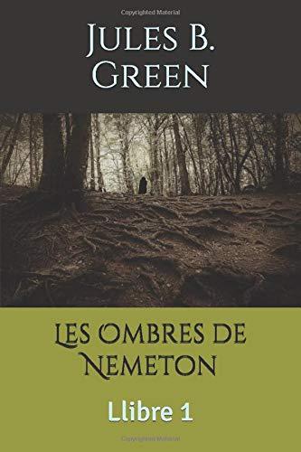 Les Ombres de Nemeton: Llibre 1