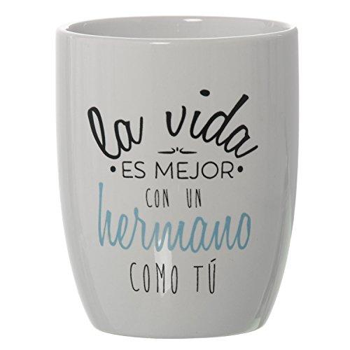 DONREGALOWEB Taza Desayuno Positiva de cerámica La Vida es Mejor con un Hermano como tu 385ml 8,5x10cm