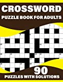 Crossword Puzzle Book For Adults: A Special Easy-To-Read Crossword Puzzle Book For Adults Containing Large Print Puzzles To Enjoy Their Holiday With Solutions