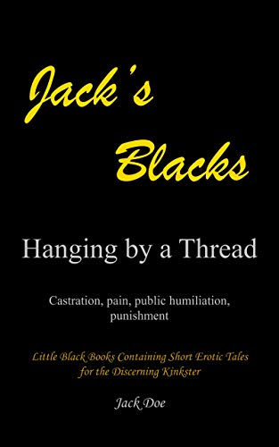 Hanging by a Thread (Jack's Blacks Book 4)