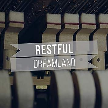 Restful Dreamland