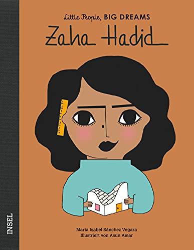 Zaha Hadid: Little People, Big Dreams. Deutsche Ausgabe