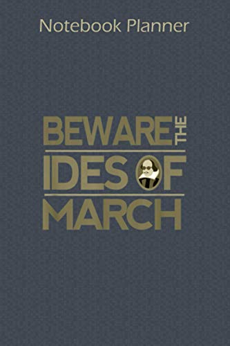 Notebook Planner Shakespeare Beware The Ides Of March: Paycheck Budget ,Cute ,Pocket ,6x9 inch Notebook Planner ,To Do ,Financial - Over 100 Pages