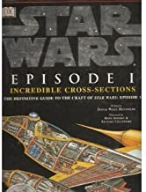 Star Wars Episode I Incredible Cross-Sections [SW EP1 INCREDIBLE CROSS-SECTIO]
