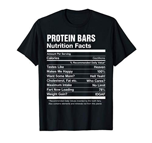 Protein Bars Nutrition Facts Funny Graphic T-Shirt