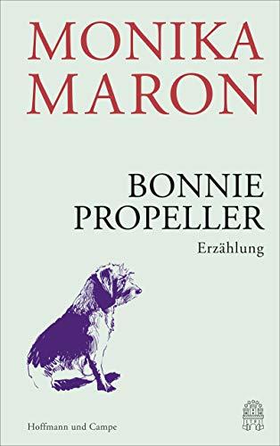 Bonnie Propeller: Erzählung