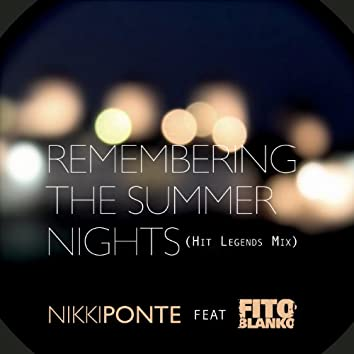 Remembering The Summer Nights (Featuring Fito Blanko)
