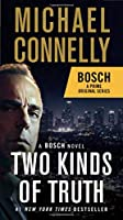 Two Kinds of Truth: A BOSCH novel (A Harry Bosch Novel, 20)