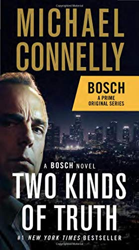Two Kinds of Truth: A BOSCH novel