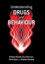 Understanding Drugs and Behaviour Paperback July 2, 2004