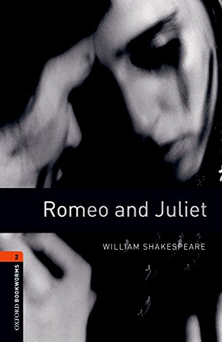 Romeo and Juliet (Oxford Bookworms Library Stage 2)の詳細を見る