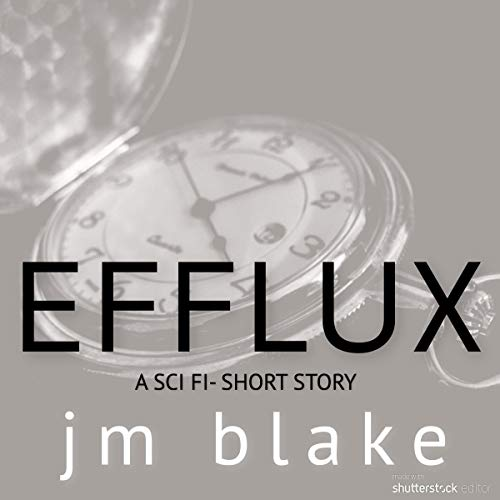Efflux: A Sci-Fi Short Titelbild
