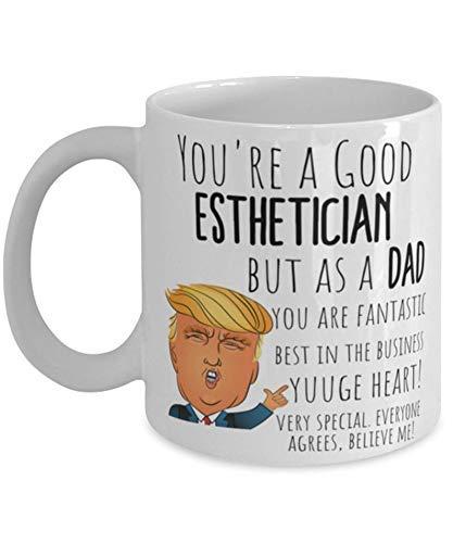N\A Taza de Regalo de Esteticista Taza Divertida de Trump Dad Taza de Esteticista para papá Día del Padre Mejor papá del Mundo